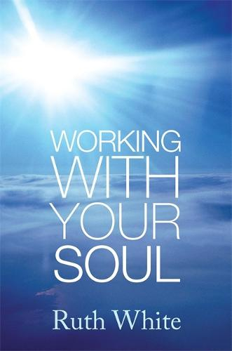 Working With Your Soul (Paperback)