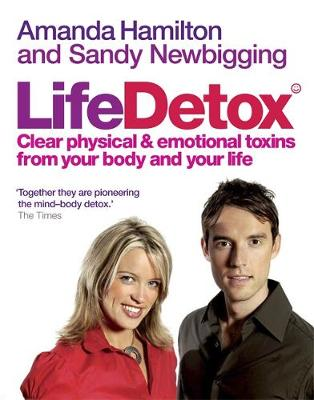 Lifedetox: Clear physical and emotional toxins from your body and your life (Paperback)