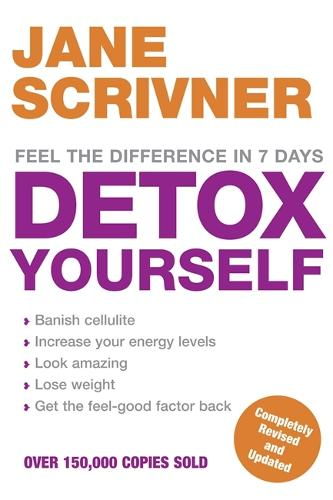 Detox Yourself: Feel the benefits after only 7 days (Paperback)
