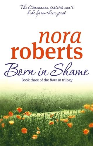 Born In Shame: Number 3 in series - Concannon Sisters Trilogy (Paperback)