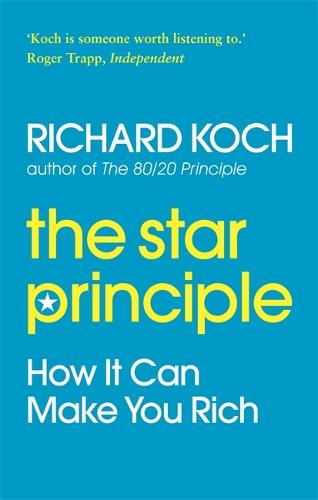 The Star Principle: How it can make you rich (Paperback)