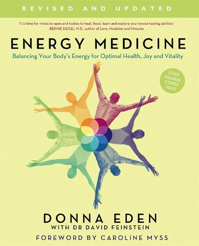 Energy Medicine: How to use your body's energies for optimum health and vitality (Paperback)