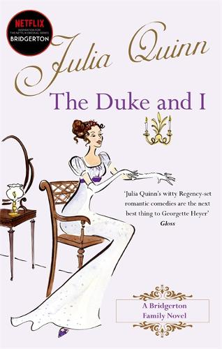 The Duke And I: Number 1 in series - Bridgerton Family (Paperback)