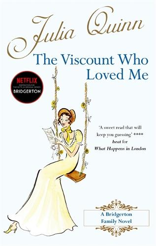 Bridgerton: The Viscount Who Loved Me (Bridgertons Book 2) - Bridgerton Family (Paperback)