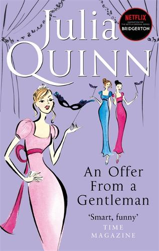 An Offer From A Gentleman: Number 3 in series - Bridgerton Family (Paperback)