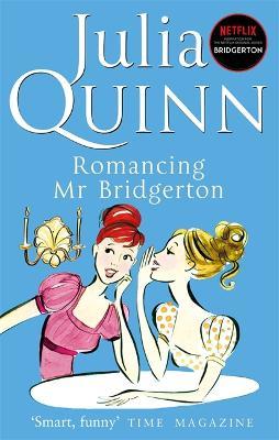 Romancing Mr Bridgerton: Number 4 in series - Bridgerton Family (Paperback)