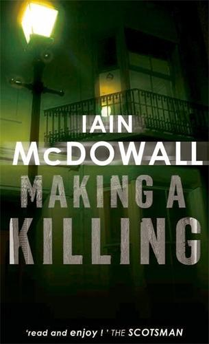 Making A Killing: Number 2 in series - Jacobson and Kerr (Paperback)