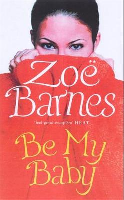 Be My Baby (Paperback)