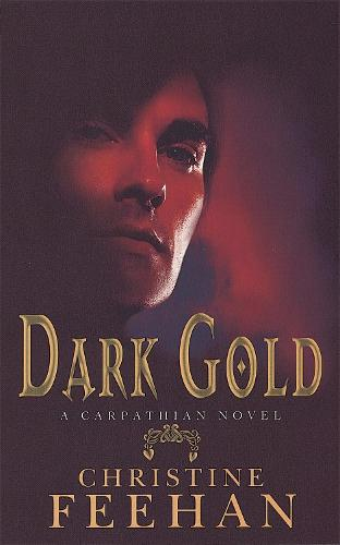 Dark Gold: Number 3 in series - 'Dark' Carpathian (Paperback)