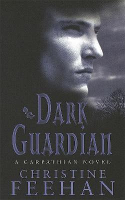 Dark Guardian: Number 9 in series - 'Dark' Carpathian (Paperback)
