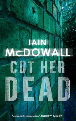 Cut Her Dead - Jacobson and Kerr Series 5 (Paperback)