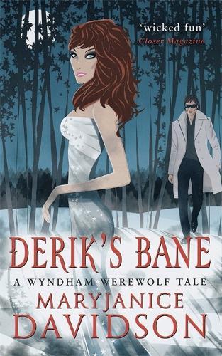 Derik's Bane: Number 3 in series - Wyndham Werewolves (Paperback)