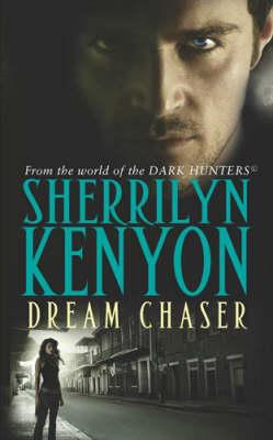 Dream Chaser - Dark-Hunter World 14 (Paperback)