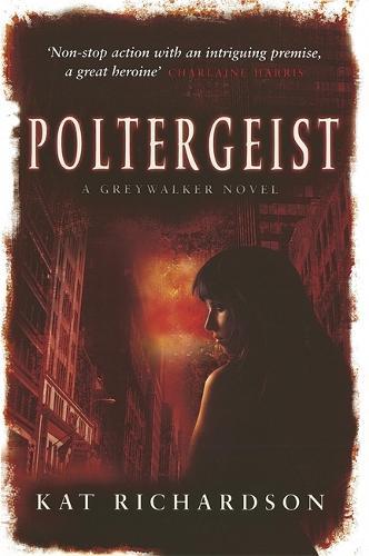 Poltergeist: Number 2 in series - Greywalker Series (Paperback)