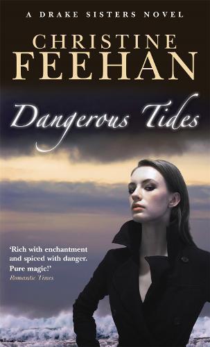 Dangerous Tides: Number 4 in series - Drake Sisters (Paperback)