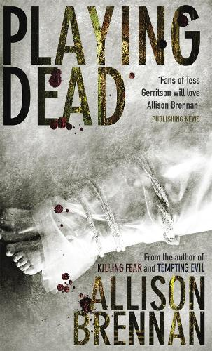 Playing Dead: Number 3 in series - Prison Break Trilogy (Paperback)