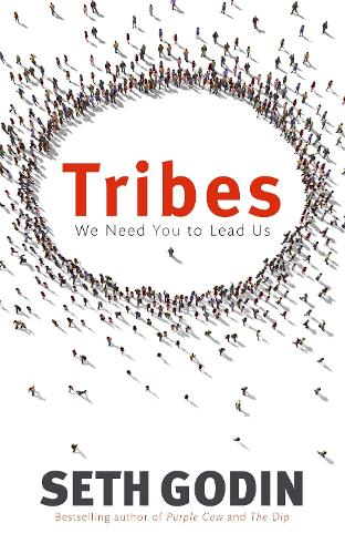 Tribes: We need you to lead us (Paperback)
