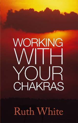 Working With Your Chakras (Paperback)