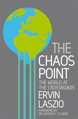 The Chaos Point: The world at the crossroads (Paperback)