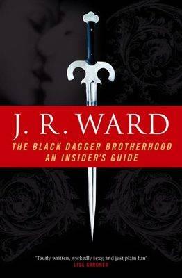 The Black Dagger Brotherhood: An Insider's Guide (Paperback)