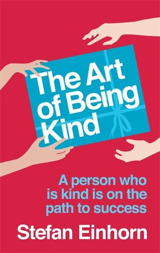 The Art Of Being Kind (Paperback)