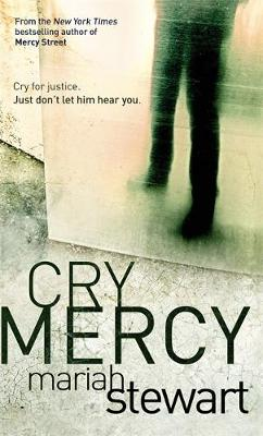 Cry Mercy: Number 2 in series - Mercy Street Foundation (Paperback)