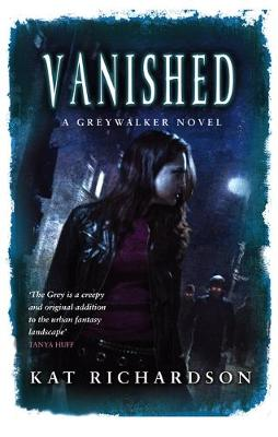 Vanished: Number 4 in series - Greywalker Series (Paperback)