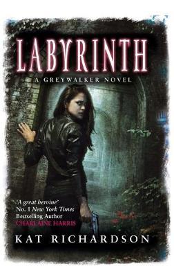 Labyrinth: Number 5 in series - Greywalker Series (Paperback)