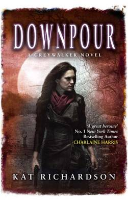 Downpour - Greywalker Series 6 (Paperback)