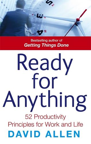 Ready For Anything: 52 productivity principles for work and life (Paperback)