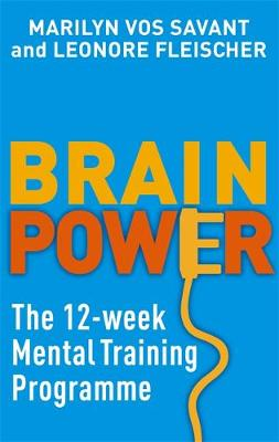 Brain Power: The 12-week mental training programme (Paperback)