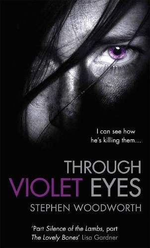 Through Violet Eyes: Number 1 in series - Violet (Paperback)