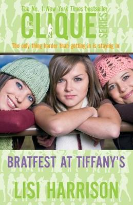 Bratfest At Tiffany's: Number 9 in series - Clique Novels (Paperback)