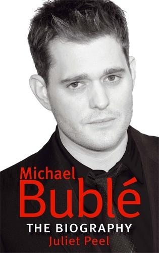 Michael Buble: The biography (Paperback)