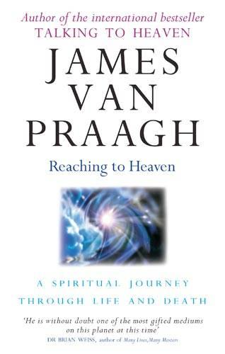 Reaching To Heaven: A spiritual journey through life and death (Paperback)