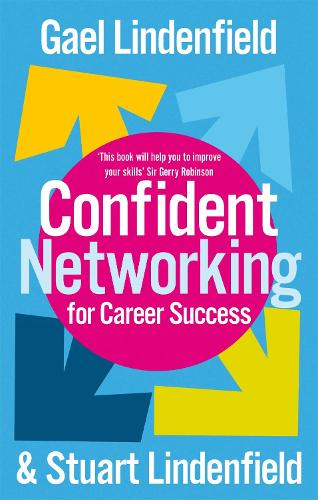 Confident Networking For Career Success And Satisfaction (Paperback)