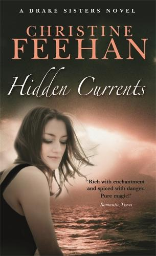 Hidden Currents: Number 7 in series - Drake Sisters (Paperback)