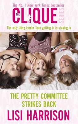The Pretty Committee Strikes Back: Number 5 in series - Clique Novels (Paperback)