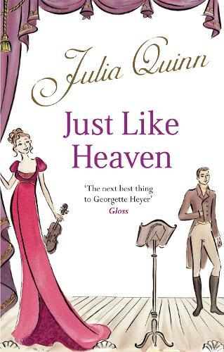 Just Like Heaven: Number 1 in series - Smythe-Smith Quartet (Paperback)