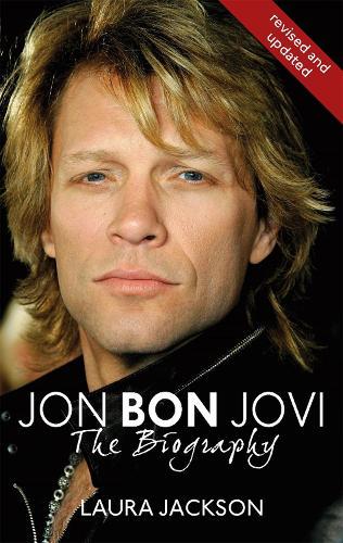 Jon Bon Jovi: The Biography (Paperback)
