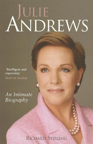 Julie Andrews: An intimate biography (Paperback)