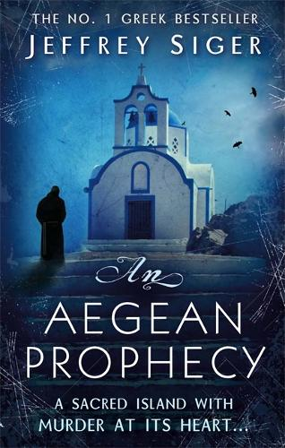 An Aegean Prophecy: Number 3 in series - Chief Inspector Andreas Kaldis Mystery (Paperback)