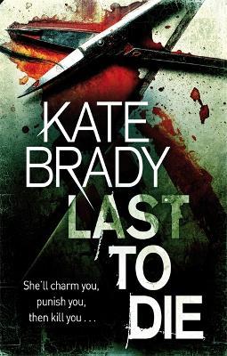 Last To Die: Number 2 in series - Sheridan (Paperback)