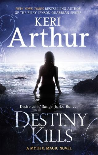Destiny Kills: Number 1 in series - Myth and Magic (Paperback)