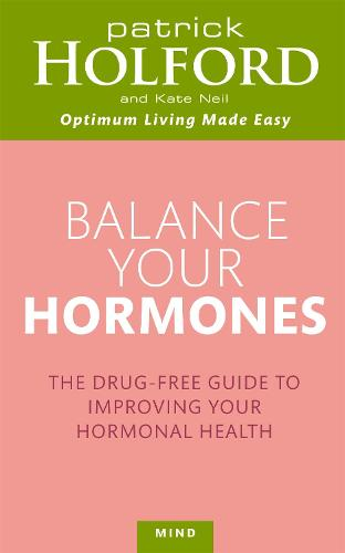 Balance Your Hormones: The simple drug-free way to solve women's health problems (Paperback)