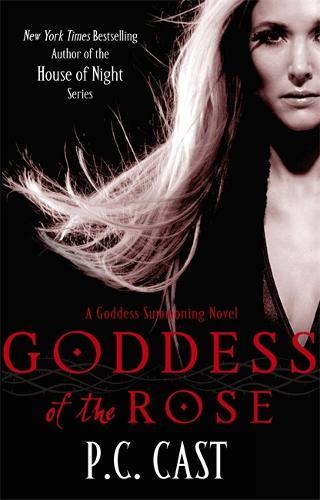 Goddess Of The Rose: Number 4 in series - Goddess Summoning 4 (Paperback)