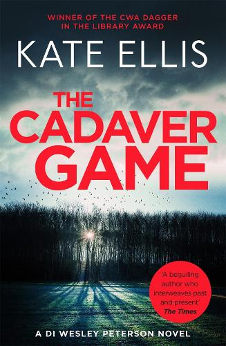 The Cadaver Game: Book 16 in the DI Wesley Peterson crime series - DI Wesley Peterson (Paperback)