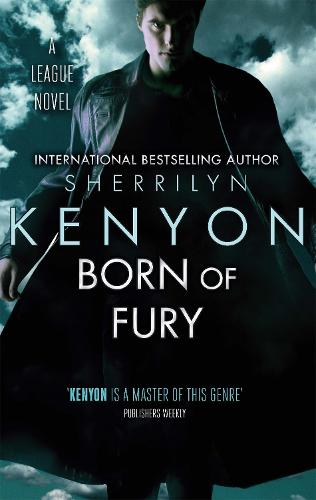 Born of Fury: Number 6 in series - League (Paperback)