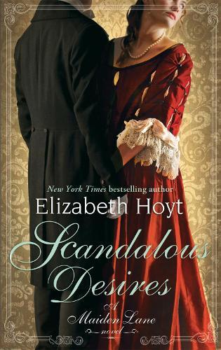 Scandalous Desires: Number 3 in series - Maiden Lane (Paperback)