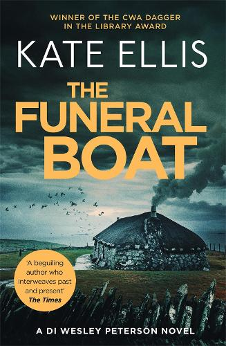 The Funeral Boat: Book 4 in the DI Wesley Peterson crime series - DI Wesley Peterson (Paperback)
